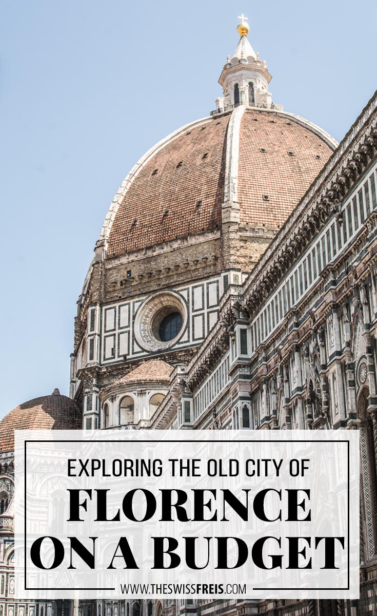 Planning a trip to Europe? Travel to Florence, Italy and explore this beautiful old city all while on a budget! via www.theswissfreis.com